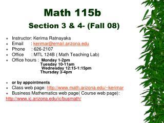 Math 115b Section 3 & 4- (Fall 08)