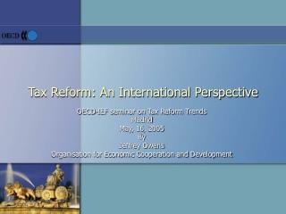 Tax Reform: An International Perspective