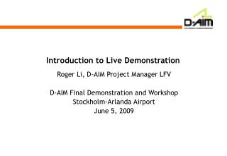 Introduction to Live Demonstration