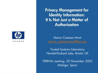 Privacy Management for Identity Information: It Is Not Just a Matter of Authorization