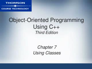 Object-Oriented Programming Using C Third Edition
