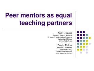 Peer mentors as equal teaching partners