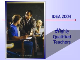 H ighly Qualified Teachers