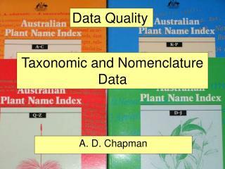 Taxonomic and Nomenclature Data