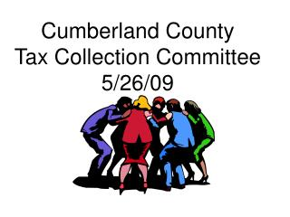 Cumberland County  Tax Collection Committee 5/26/09