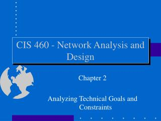CIS 460 - Network Analysis and Design