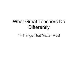 What Great Teachers Do Differently