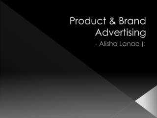 Product & Brand Advertising