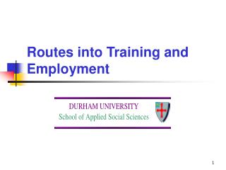 Routes into Training and Employment