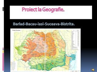 Proiect  la  Geografie .