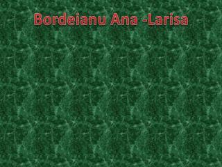Bordeianu  Ana -Larisa