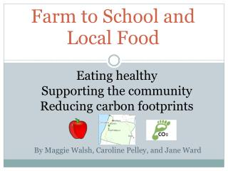 Farm to School and  Local Food
