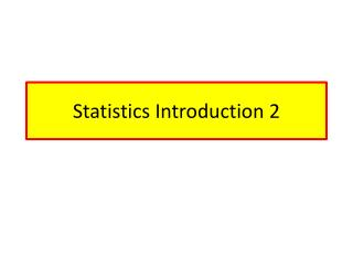 Statistics Introduction 2