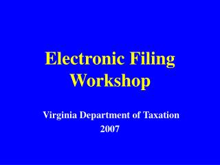 Electronic Filing Workshop