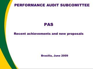 PAS Recent achievements and new proposals
