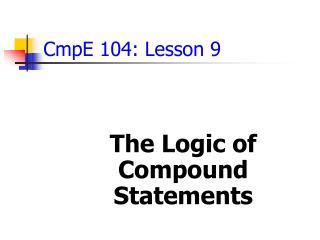 CmpE 104: Lesson 9