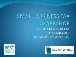SMALL BUSINESS TAX WORKSHOP