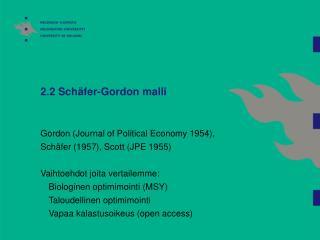 2.2 Schäfer-Gordon malli