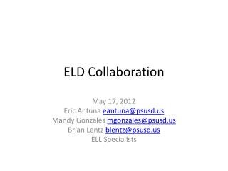 ELD Collaboration