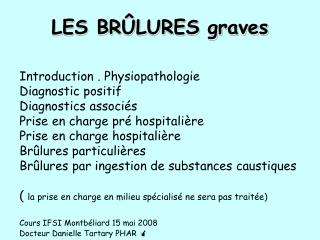 LES BR�LURES graves