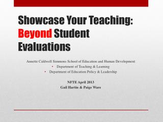 Showcase Your Teaching:  Beyond  Student Evaluations