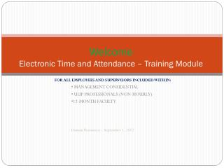 Welcome  Electronic Time and Attendance � Training Module