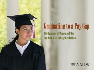 Graduating to a Pay Gap