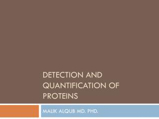 Detection and quantification of proteins
