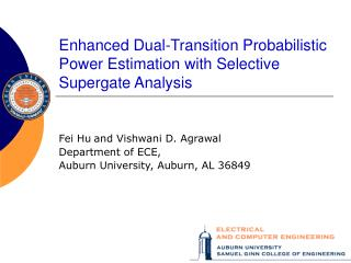 Enhanced Dual-Transition Probabilistic Power Estimation with Selective Supergate Analysis