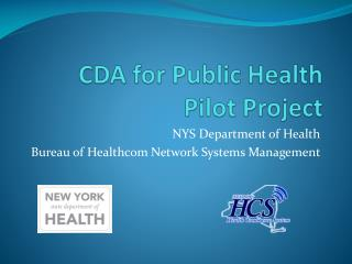 CDA for Public Health  Pilot Project