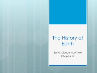 The History of  Earth