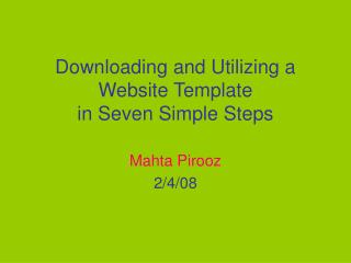 Downloading and Utilizing a Website Template in Seven Simple Steps