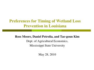 Preferences for Timing of Wetland Loss Prevention in Louisiana