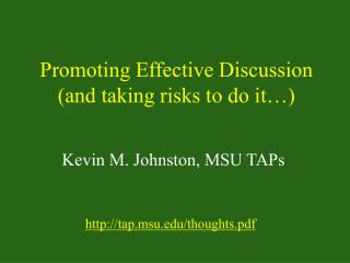 Promoting Effective Discussion (and taking risks to do it…)