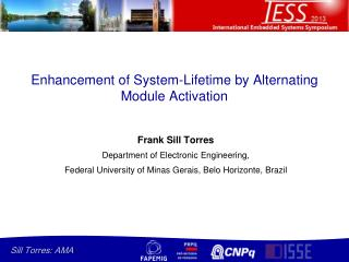 Enhancement of System-Lifetime by Alternating Module Activation