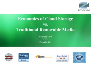 Economics  of Cloud Storage  vs .  Traditional  Removable Media