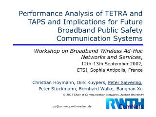 Workshop on Broadband Wireless Ad-Hoc Networks and Services , 12th-13th September 2002,