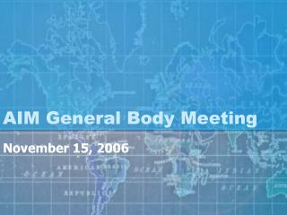 AIM General Body Meeting