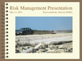 Risk Management Presentation  Meeting Topics