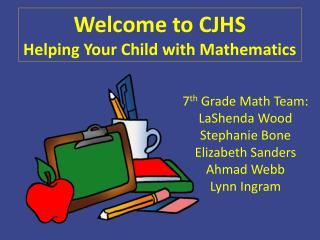 Welcome to CJHS Helping Your Child with Mathematics