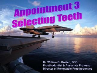 Dr. William G. Golden, DDS Prosthodontist & Associate Professor