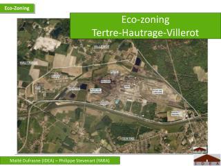 Eco-zoning  Tertre -Hautrage-Villerot