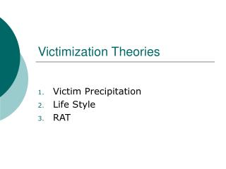 victim precipitation theory essay Cal observation: criminological theory assumes a woman is like a man as many feminist-criminologists 1970s research on female offenders and victims of crime fell prey to unreflect- ing sexism and, in its more the purpose of this review essay is to introduce feminist criminology and its intellectual par- ent, feminism, to.