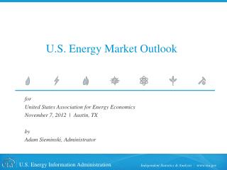 U.S. Energy Market Outlook