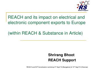 Shrirang Bhoot REACH Support
