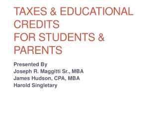 Taxes & Educational Credits For Students & Parents