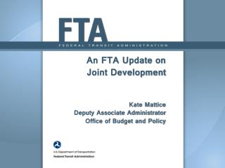 Joint Development Efforts at FTA