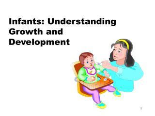 Infants: Understanding Growth and Development