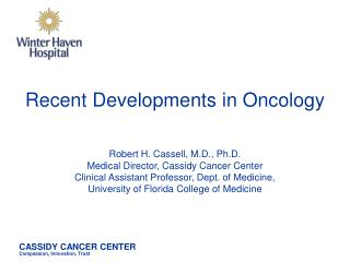 Recent Developments in Oncology