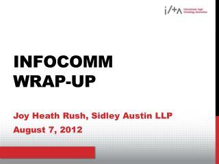 Infocomm Wrap-up